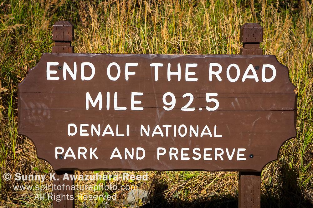 End of the Road Mile 92.5 Sign, Denali National Park & Preserve, Interior Alaska, Autumn.