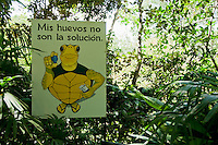 """Sign at Zoo Ave, near San Jose, Costa Rica, reads """"My eggs are not the solution,"""" a reference to the traditional use of turtle eggs as a sexual stimulant."""