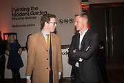 NICHOLAS CULLINAN;  TIM MARLOW, Painting the Modern Garden: Monet to Matisse Royal Academy of Art. Piccadilly, London. 26 January 2016