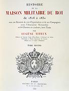 Title Page of 'Histoire de la maison militaire du Roi de 1814 a 1830', Volume II by Eugene Titeux, Paris, 1890.