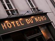 Hotel du Nord, in the 10th Arrondissement, Paris, France