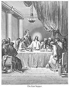 The Last Supper [Mark 14:22-24] From the book 'Bible Gallery' Illustrated by Gustave Dore with Memoir of Dore and Descriptive Letter-press by Talbot W. Chambers D.D. Published by Cassell & Company Limited in London and simultaneously by Mame in Tours, France in 1866