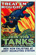 Treat 'em Rough! Join the Tanks     World War I propaganda poster by Angiet Hutaf  1918