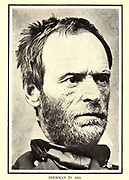 Portrait of William Tecumseh Sherman (February 8, 1820 – February 14, 1891) was an American soldier, businessman, educator, and author. He served as a general in the Union Army during the American Civil War (1861–1865), achieving recognition for his command of military strategy as well as criticism for the harshness of the scorched earth policies that he implemented against the Confederate States. from the book ' The Civil war through the camera ' hundreds of vivid photographs actually taken in Civil war times, sixteen reproductions in color of famous war paintings. The new text history by Henry W. Elson. A. complete illustrated history of the Civil war