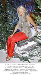 Society figure MISS HANNAH SANDLING, at a party in London on 4th December 2002.PFW 114