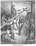 The Cross if lifted up [Matthew 27:35] From the book 'Bible Gallery' Illustrated by Gustave Dore with Memoir of Dore and Descriptive Letter-press by Talbot W. Chambers D.D. Published by Cassell & Company Limited in London and simultaneously by Mame in Tours, France in 1866