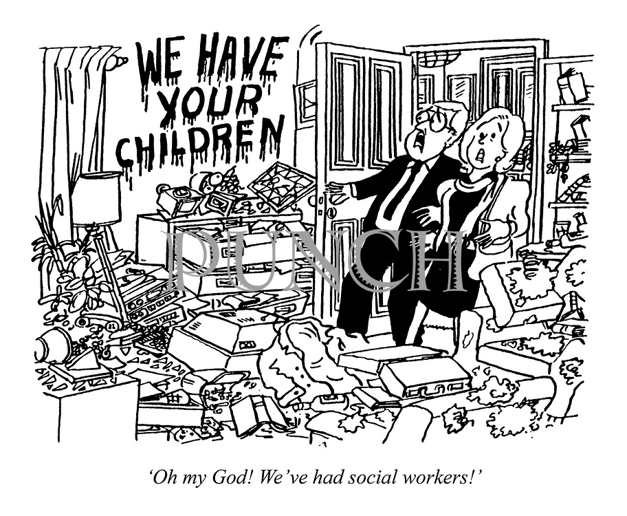 'Oh my God! We've had social workers!' (a couple return to their ransacked home with the words We Have Your Children on the wall)
