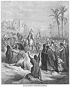 Jesus entering Jerusalem [Matthew 21:7-8] From the book 'Bible Gallery' Illustrated by Gustave Dore with Memoir of Dore and Descriptive Letter-press by Talbot W. Chambers D.D. Published by Cassell & Company Limited in London and simultaneously by Mame in Tours, France in 1866