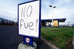 Fuel crisis - petrol station with no fuel sign; Whitley Bay; Tyneside UK 2000