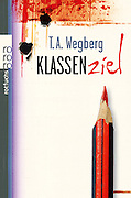 book cover T.A. Wegberg Klassenziel. <br />