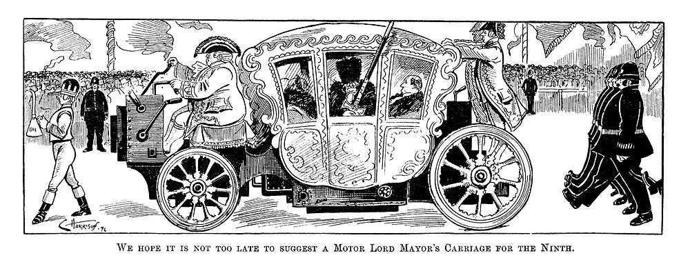 We hope it is not too late to suggest a motor Lord Mayor's carriage for the ninth.
