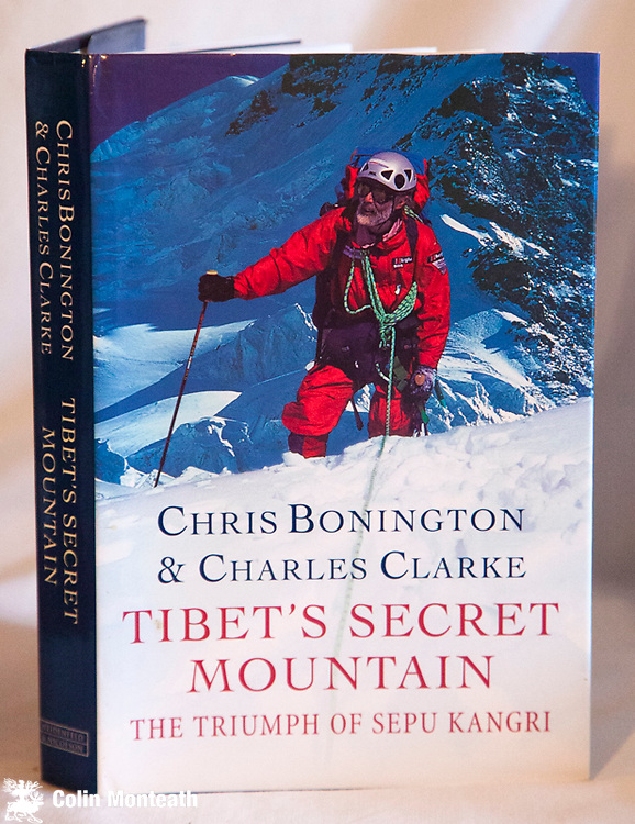 TIBET'S SECRET MOUNTAIN - THE TRIUMPH OF SEPU KANGRI -  Chris Bonington & Charles Clarke, 1st edn., Weidenfeld & Nicholson, London, 1999, 250 page hardback, VG+ jacket, as new, colour plates, map as endpapers, two British expeditions to eastern Tibet to tackle an unclimbed 7000m peak $NZ50