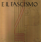 The Fasces, an axe tied to a bundle of sticks, the symbol of Ancient Roman magistrates which was adopted as their emblem by the Fascists in the 20th century. From 'Mussolini e il Facismo', Rome, 1929, celebrating the rise of the Italian Fascist dictator Benito Mussolini.
