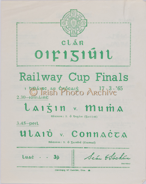 Interprovincial Railway Cup Football Cup Final,  17.03.1965, 03.17.1965, 17th March 1965, referee S O'Pairbit , Connacht 0-15, Ulster 0-19, .Interprovincial Railway Cup Hurling Cup Final,  17.03.1965, 03.17.1965, 17th March 1965, referee S O' Dugain, Leinster 3-11, Munster 0-09,.
