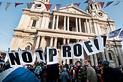 Occupy London October 23rd 2011. St Paul's Cathedral. Part of a banner in front of the cathedral saying 'Not profit'.