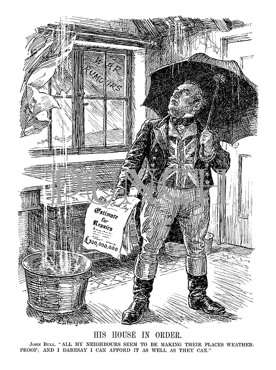"""His House in Order. John Bull. """"All my neighbours seem to be making their places weatherproof; I daresay I can afford it as well as they can."""" (John Bull holds the building 'Estimate for Repairs - £300million' as rain pours in through the roof amid a storm of 'War Rumours' outside)"""