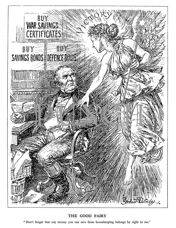"""The Good Fairy. """"Don't forget that any money you can save from housekeeping belongs by right to me."""" (the fairy of Victory carries her V wand and reminds John Bull to direct the revenue gained from War Savings Certificates, Savings Bonds and Defence Bonds to her)"""
