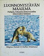 Luonnonystävän Maailma – Pohjois-Atlantin lintuvuorilta tiikereiden Intiaan, Finnish, Otava 1993