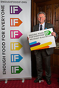 Tony Cunningham MP supporting the Enough Food for Everyone?IF campaign. .MP's and Peers attended the parliamentary launch of the IF campaign in the State Rooms of Speakers House, Palace of Westminster. London, UK.