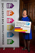 Pauline Latham MP supporting the Enough Food for Everyone?IF campaign. .MP's and Peers attended the parliamentary launch of the IF campaign in the State Rooms of Speakers House, Palace of Westminster. London, UK.