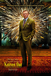 RELEASE DATE: November 27, 2019 TITLE: Knives Out STUDIO: Lionsgate DIRECTOR: Rian Johnson PLOT: A detective investigates the death of a patriarch of an eccentric, combative family. STARRING: DANIEL CRAIG as Benoit Blanc (Credit Image: © Lionsgate/Entertainment Pictures/ZUMAPRESS.com)