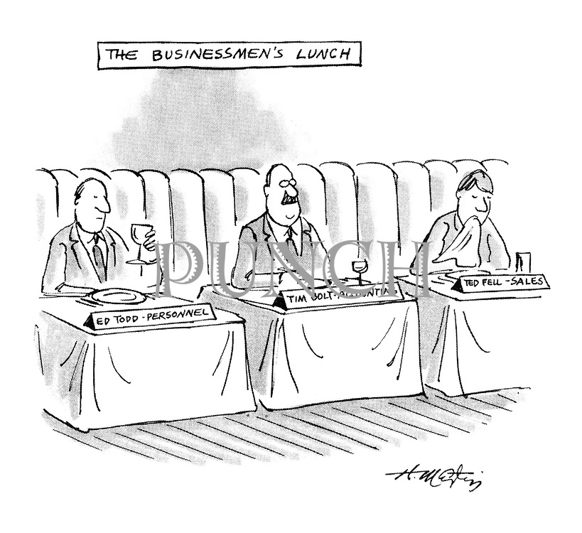 (The Businessmen's Lunch: diners sit with name plates showing their names and departments)