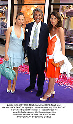 Left to right, VICTORIA TANG, her father DAVID TANG and his wife LUCY TANG, at a party in London on 18th May 2004.PUG 133