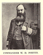 COMMANDER W. D. PORTER from the book ' The Civil war through the camera ' hundreds of vivid photographs actually taken in Civil war times, sixteen reproductions in color of famous war paintings. The new text history by Henry W. Elson. A. complete illustrated history of the Civil war