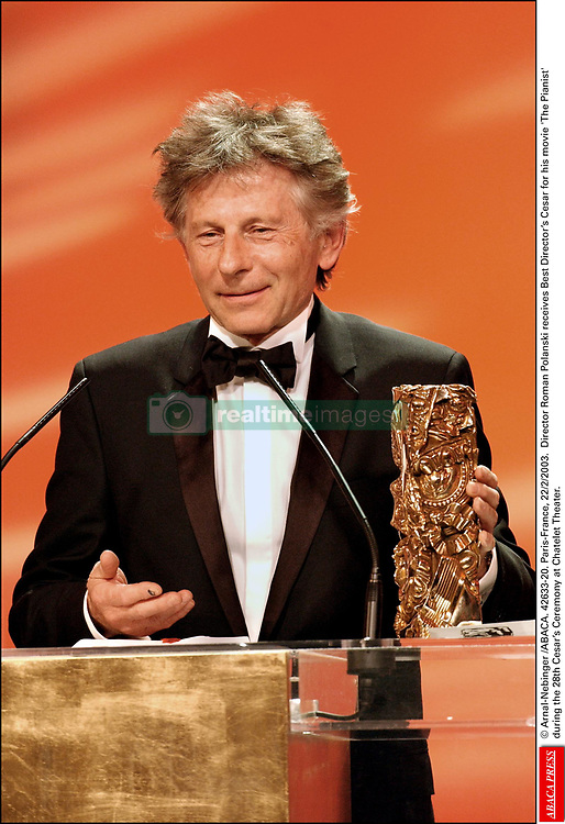 © Arnal-Nebinger /ABACA. 42633-20. Paris-France, 22/2/2003. Director Roman Polanski receives his Best Director's Cesar for his movie 'The Pianist' during the 28th Cesar's Ceremony at the Chatelet Theater.
