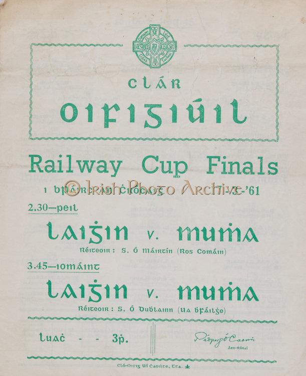 Interprovincial Railway Cup Football Cup Final,  17.03.1961, 03.17.1961, 17th March 1961, referee S O Mairtin , Leinster 4-05, Munster 0-04, .Interprovincial Railway Cup Hurling Cup Final,  17.03.1961, 03.17.1961, 17th March 1961, referee C O Dublainn, Leinster 3-09, Munster 4-12,.