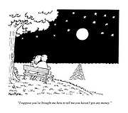 """""""I suppose you've brought me here to tell me you haven't got any money."""" (a romantic couple under a star lit night)"""
