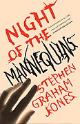Night of the Mannequins by Stephen Graham Jones  Cover Design by Catherine Casalino