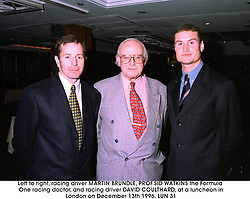 Left to right, racing driver MARTIN BRUNDLE, PROF.SID WATKINS the Formula One racing doctor, and racing driver DAVID COULTHARD, at a luncheon in London on December 13th 1996.LUN 31