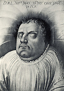 Martin Luther (1483-1546) German Protestant reformer, on his deathbed.