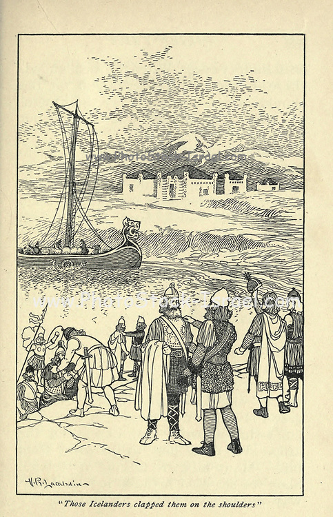 Those Icelanders clapped them on the shoulders From the book ' Viking tales ' by Jennie Hall, Punlished in Chicago by Rand, McNally & co in 1902