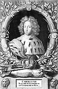 Charles XII (1682 – 1718)King of Sweden from 1697 to 1718