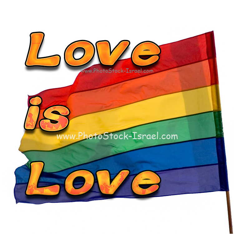 """""""Love is Love"""" LGBT motto with the Gay rainbow Flag on white background"""
