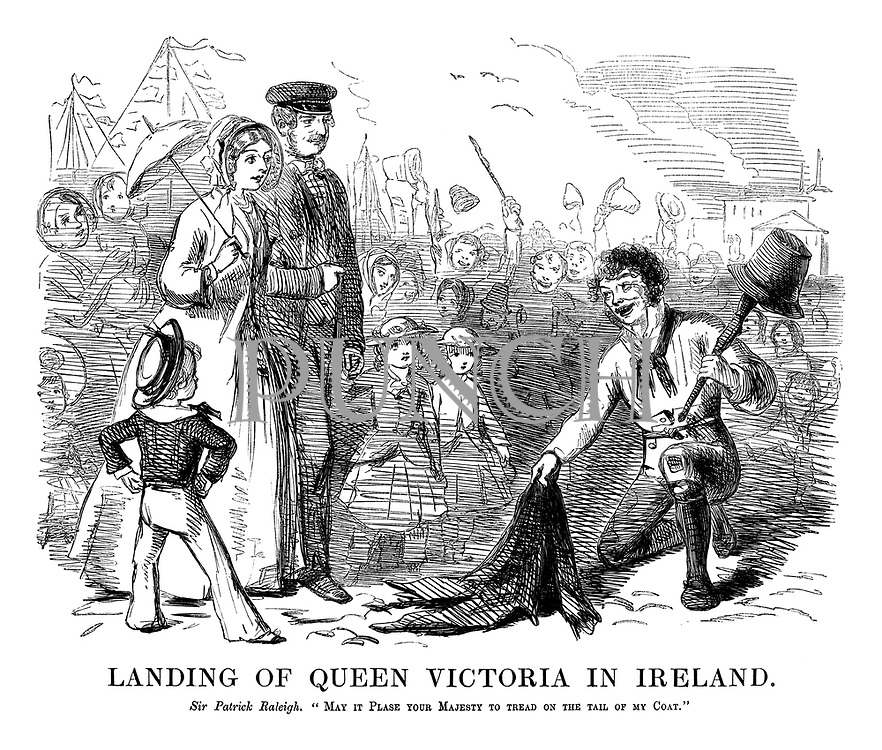 Landing of Queen Victoria in Ireland. Sir Patrick Raleigh. 'May it please your Majesty to tread on the tail of my coat?'