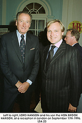 Left to right, LORD HANSON and his son the HON.BROOK HANSON, at a reception in London on September 17th 1996.   LSA 23