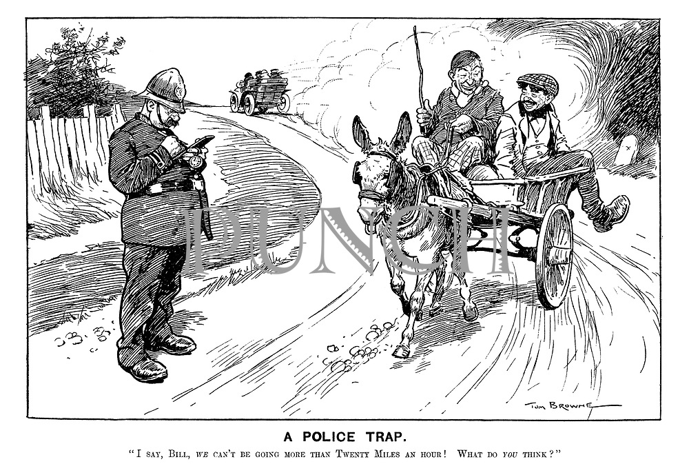 "A Police Trap. ""I say, Bill, we can't be going more than twenty miles an hour! What do you think?"""