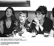 Juliet Hohnen, Madonna & ? at the Vanity Fair<br />Oscar Night Party. Mortons. Los Angeles.  24 March 1997<br /><br />© Copyright Photograph by Dafydd Jones<br />66 Stockwell Park Rd. London SW9 0DA<br />Tel 0171 733 0108