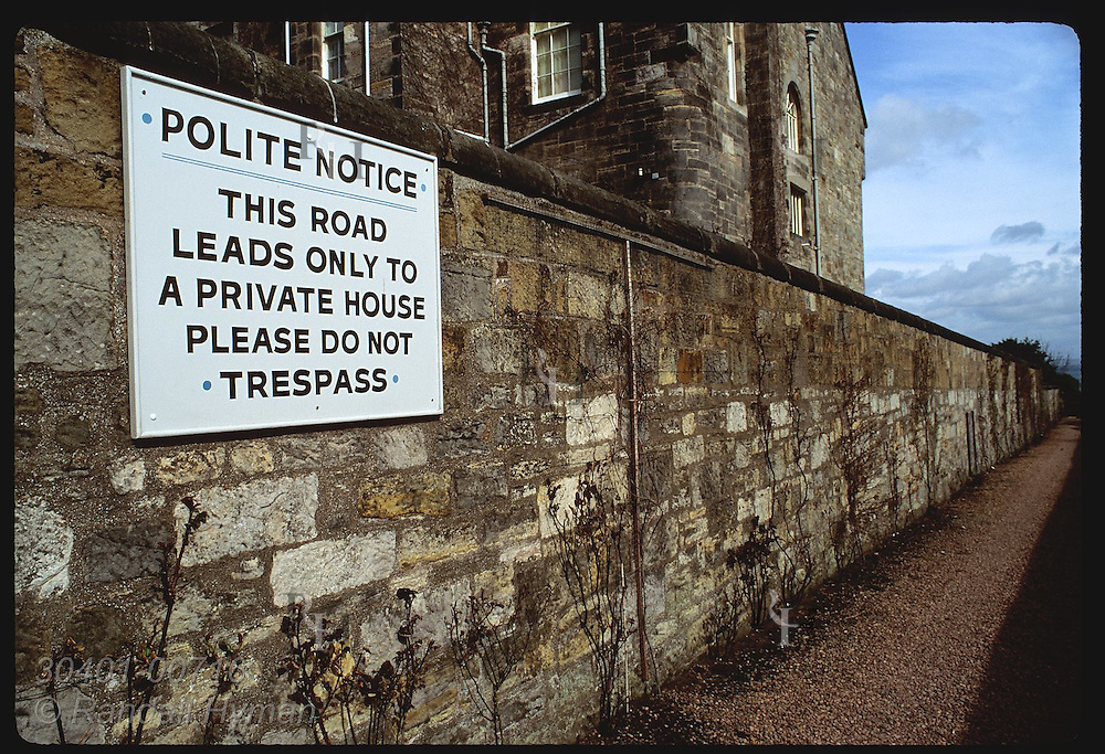 'Polite Notice' invites curious tourists not to wander down private lane in St. Andrews. Scotland