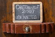 sign on tank olivets 2007 domaine roger sabon chateauneuf du pape rhone france