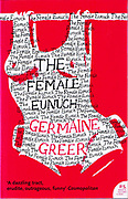 front cover of Germaine Greer's 'The Female Eunuch' a twentieth century feminist narrative