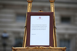 A notice placed on an easel in the forecourt of Buckingham Palace in London to formally announce the birth of a baby boy to the Duke and Duchess of Sussex.