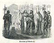 Execution of Charles I from the book History of England : with separate historical sketches of Scotland, Wales, and Ireland; from the invasion of Julius Cæsar until the accession of Queen Victoria to the British throne. By Russell, John, A. M., Published in Philadelphia by Hogan & Thompso in 1844