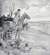 """Tally-ho ! """" shouts our friend Jack from the book The sport of our ancestors; being a collection of prose and verse setting forth the sport of fox-hunting as they knew it; by baron Willoughby de Broke, Richard Greville Verney, 1869-1923; and illustrated by Armour, G. D. (George Denholm),  Published in London by Constable and co. ltd. in 1921"""