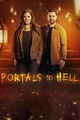 """March 27, 2021 (USA): Discovery+ """"Portals to Hell"""" - Episode 3"""