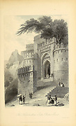 Kutwhuttea Gate, Rotas Gur From the book ' The Oriental annual, or, Scenes in India ' by the Rev. Hobart Caunter Published by Edward Bull, London 1835 engravings from drawings by William Daniell