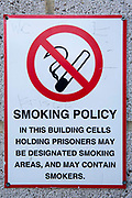 A smoking policy sign inside HMP/YOI Portland, a resettlement prison with a capacity for 530 prisoners. Dorset, United Kingdom.